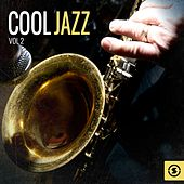 Play & Download Cool Jazz, Vol. 2 by Various Artists | Napster