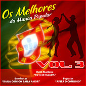 Play & Download Os Melhores da Musica Popular, Vol. 3 by Various Artists | Napster