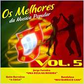Play & Download Os Melhores da Musica Popular, Vol. 5 by Various Artists | Napster