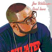 Play & Download Real Love by Joe Williams | Napster