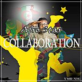 Afro Star Collaboration by Various Artists