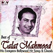 Play & Download Best of Talat Mehmood His Evergreen Bollywood Hit Hindi Songs and Ghazals by Talat Mahmood | Napster