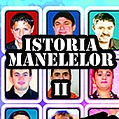 Play & Download Istoria Manelelor Vol. 2 by Various Artists   Napster