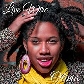 Play & Download Live Wire by Olivia | Napster