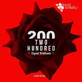 Play & Download Two Hundred by Various Artists | Napster