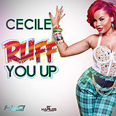 Ruff You Up - Single by Cecile