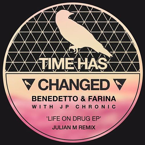 Life On Drug by Benedetto & Farina