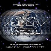 Play & Download Sliders (Original Scores from the Television Series) by Dennis McCarthy | Napster