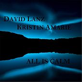 Play & Download All Is Calm by David Lanz | Napster