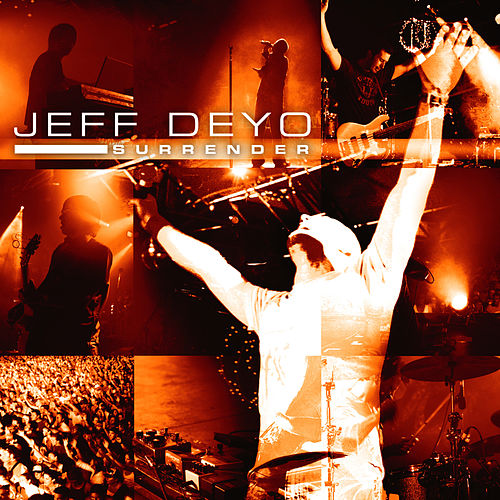 Play & Download Surrender by Jeff Deyo | Napster