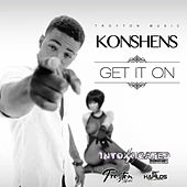 Play & Download Get It On - Single by Konshens | Napster