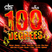 Play & Download 100 Degrees Riddim by Various Artists | Napster