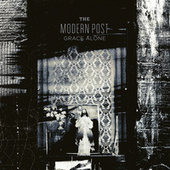 Play & Download Grace Alone by The Modern Post | Napster
