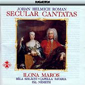 Play & Download Roman: Secular Cantatas by Ilona Maros | Napster