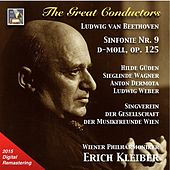 The Great Conductors: Erich Kleiber – Beethoven Symphony No. 9, Op. 125 (2015 Digital Remaster) by Various Artists