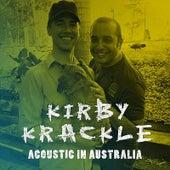 Acoustic In Australia by Kirby Krackle