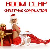 Play & Download Boom Clap (Christmas Compilation) by Various Artists | Napster