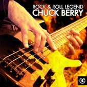 Rock & Roll Legend Chuck Berry by Chuck Berry