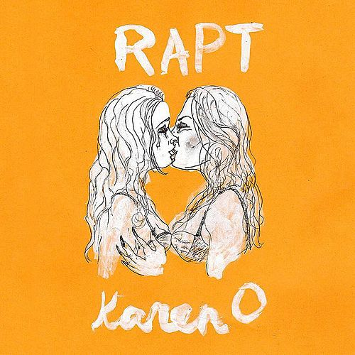 Play & Download Rapt (TRZTN Remix) by Karen O | Napster