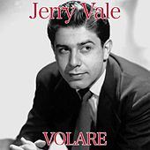 Play & Download Volare by Jerry Vale | Napster