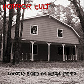 Play & Download Loosely Based on True Events by Horror Cult | Napster