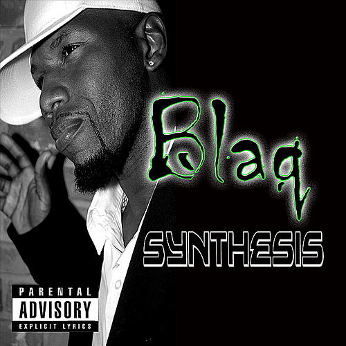 Play & Download Synthesis by Blaq | Napster