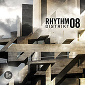 Play & Download Rhythm Distrikt 08 by Various Artists | Napster