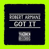 Play & Download Got It by Robert Armani | Napster