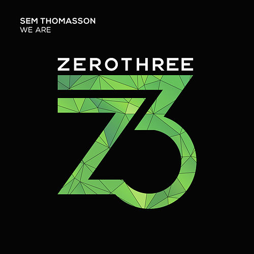 We Are by Sem Thomasson