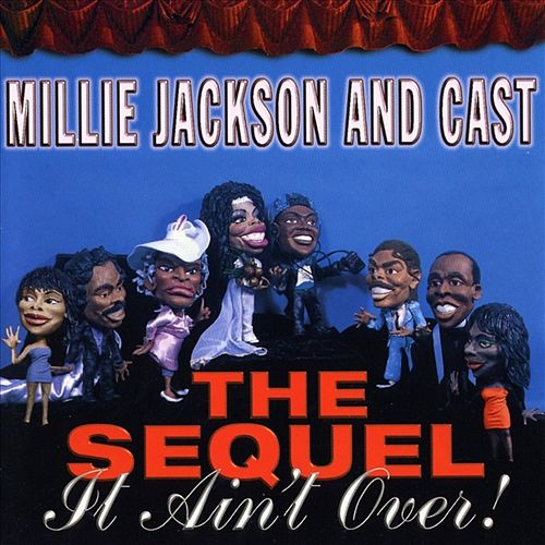 The Sequel: It Ain't Over! by Millie Jackson