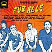Play & Download Für Alle by House of Riddim | Napster