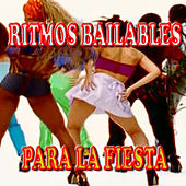 Play & Download Ritmos Bailables para la Fiesta by Various Artists | Napster