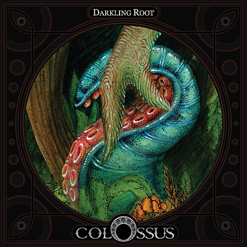 Play & Download Darkling Root by Colossus | Napster