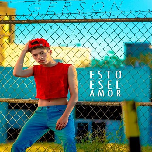 Play & Download Esto Es el Amor by Gerson | Napster