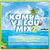 Kompa VJ Lou Mix 2 by Various Artists