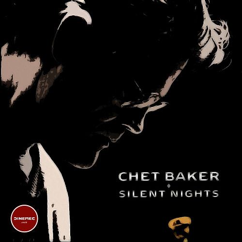 Silent Nights (Chet Baker) by Chet Baker