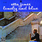 Play & Download Lonely And Blue by Etta Jones | Napster