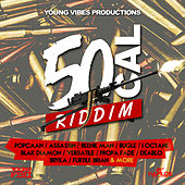 Play & Download 50 Cal Riddim by Various Artists | Napster