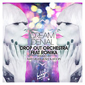 Play & Download Dream Denial (Feat. Ronika) by Drop Out Orchestra | Napster