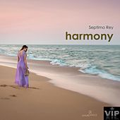 Harmony by Septimo Rey