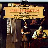 Play & Download Mozart: Haffner Serenade by The Franz Liszt Chamber Orchestra (Budapest) | Napster