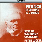 Play & Download Franck: Symphony in D Minor by Savaria Symphony Orchestra | Napster