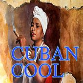 Play & Download Cuban Cool by Various Artists | Napster
