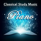 Play & Download Classical Study Music Piano by Various Artists | Napster