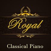 Royal Classical Piano by Various Artists