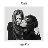 L'âge d'or by Cali