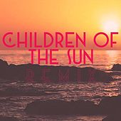 Play & Download Children of the Sun (Craig Heneveld Remix) by The Hip Abduction  | Napster