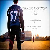 Thinking About You - Single by J-Flo