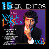 Play & Download 15 Súper Éxitos De… Xavier Passos, Vol. 3 by Xavier Passos | Napster