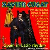 Spain, In Latin Rhythm by Xavier Cugat